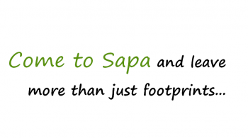 come to sapa and leave more than just footprints